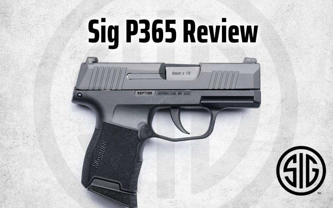 Sig Sauer P365 Review