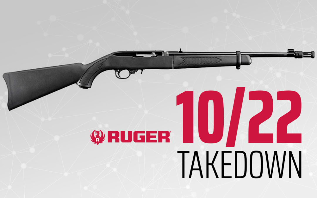 Ruger's 10/22 Takedown: How Much Better Can This Get